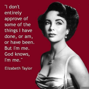 Compelling Quotes by Elizabeth Taylor ...
