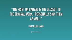 The print on canvas is the closest to the original work. I personally ...