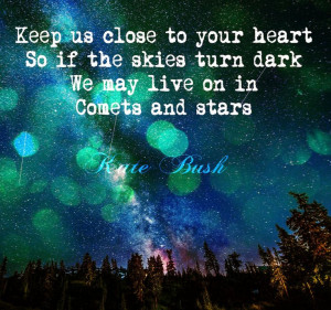 ... turn dark We may live on in Comets and stars