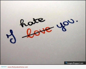 Hate and love quotes sayings