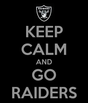 ... Raiders National, Raiders Baby, Funny Raiders Quotes, Raiders Football