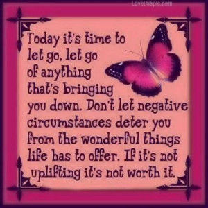 today it s time to let go let go of