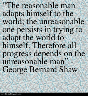 Unreasonable man