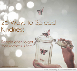 25 Ways To Spread Kindness