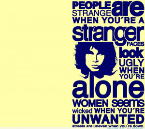 People are strange – The Doors motivational inspirational love life ...