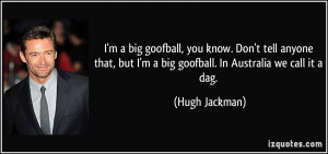 More Hugh Jackman Quotes