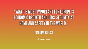 What is most important for Europe is economic growth and jobs ...