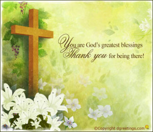 """You Are God's Greatest Blessings Thank You For Being There """""""