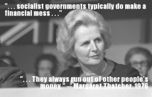 Margaret Thatcher Quotes The Problem With Socialism The photo i chose ...