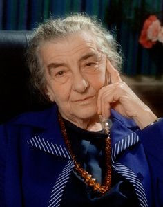 Golda Meir; 1898-1978; one of the founders of the State of Israel and ...