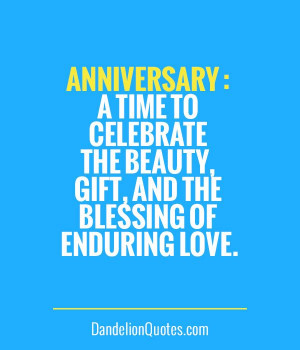 ... time to celebrate the beauty, gift, and the blessing of enduring love