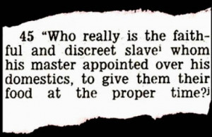 slave who really is the faithful and discreet slave whom his master ...