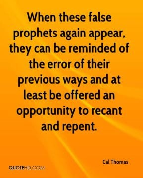 When these false prophets again appear, they can be reminded of the ...