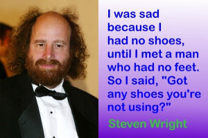 Steven wright, quotes, sayings, man, shoes, feet