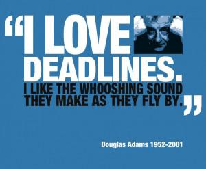 deadlines douglas adams