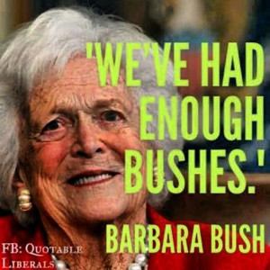Barbara Bush was asked about her son Jeb Bush running for president ...
