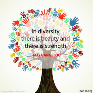 In Diversity there is Beauty and Strength #quotes