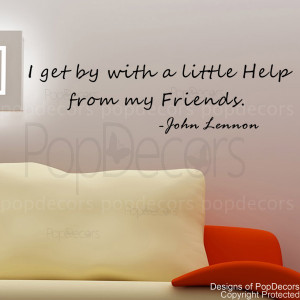 get by with a little help from my friends -words and letters quote ...