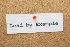 Lead By Example – Great Leaders Model Positive Leadership Skills