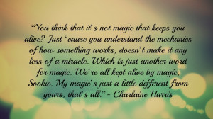 Charlaine Harris Quote - Miracles