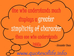 One-who-understands-much-displays-a-greater-simplicity-of-character ...