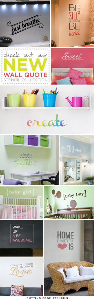 ... www.cuttingedgestencils.com/wall-quotes-stencils-quotes-for-walls.html