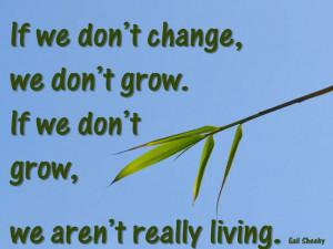 Change, growth