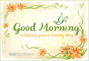 Good Morning Wishing You A Lovely Day Facebook Graphic