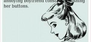 annoying boyfriends are better