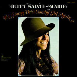 Gonna Be A Country Girl Again – Buffy Sainte-Marie – Backing ...
