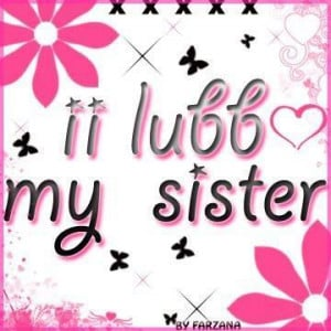 All Graphics » i love you sister