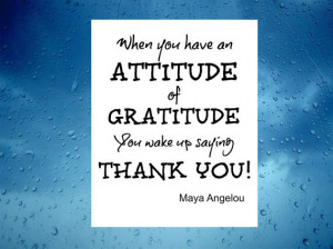 Gratitude, inspirational quote, Maya Angelou Thankful, Printable quote ...