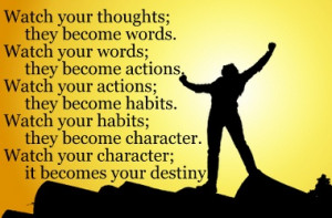 Your character is the result of