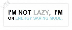 Energy saving mode quote