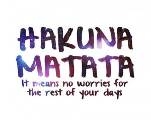disney, galaxy, hakuna matata, lion king, quotes, star, text, universe