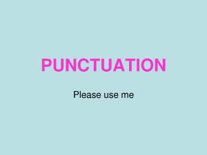 PUNCTUATION PUNCTUATION Please use me QUOTATION MARKS by keara