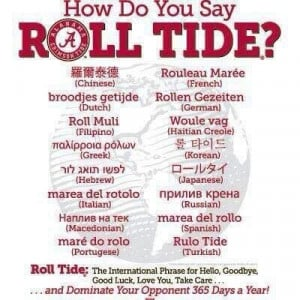 How do you say Roll Tide?