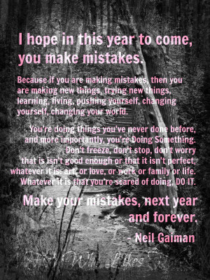 Quotes About Not Being Perfect And Making Mistakes Because if you are ...