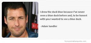 Adam Sandler Quotes Comedian adam sandler