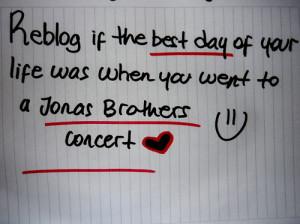 best, concert, day, jonas brothers, life, quote, reblog, went
