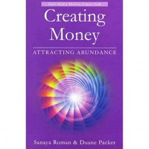 Sanaya Roman's book, 'Creating Money: Attracting Abundance'. This is ...