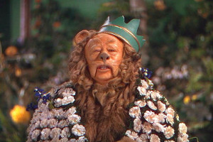 Cowardly Lion of Oz Favourite quote by Cowardly Lion?
