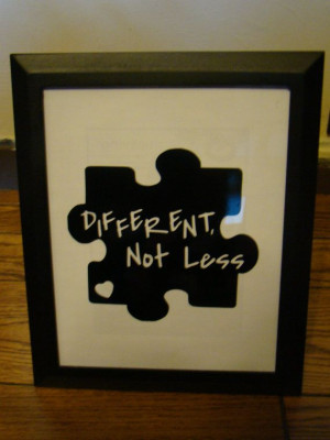 Framed 8x10 vinyl lettering - autism quote - Different not less