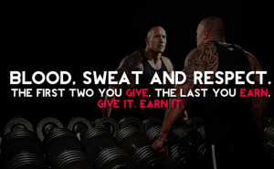 By working hard, you'll earn respect in return.