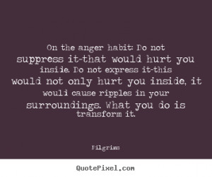 Quotes About Anger and Hurt