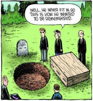 Funeral Humor Joke Funny Lol Random Quotes Sayings