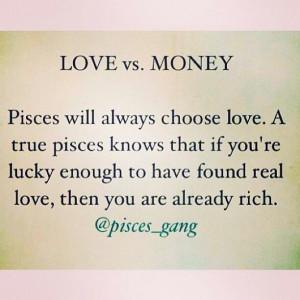 Love Vs Money Quotes Love vs money pisces