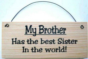may, my brother, quotes, smart quotes, im the best sister