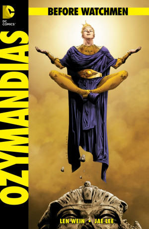Len Wein's Ozymandias , exclusively previewed above, is just one of ...