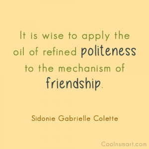 Political Quotes And Sayings Politeness Quote it is Wise